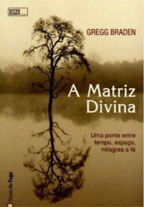 A Matriz Divina Gregg Braden 209x300 - Livros