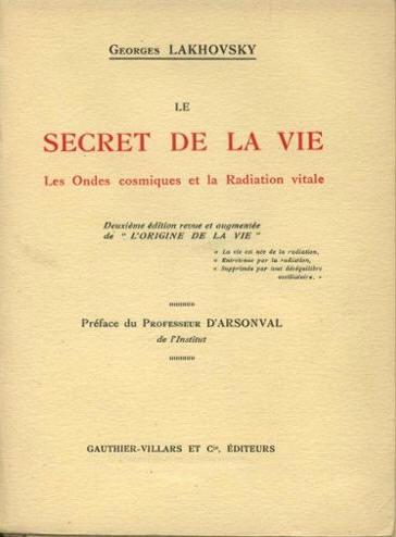 Lakhovsky O Segredo da Vida - História e Cronologia