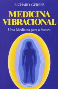 Medicina Vibracional Richard Gerber 194x300 - Livros