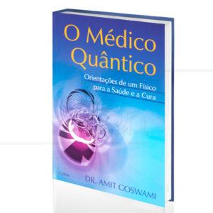 O Médico Quântico Dr. Amit Goswami 300x300 - Livros